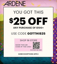 Exclusive Weekend Sale @ardene today until Sunday! Receive $25 OFF when you spend $100 or more before tax!