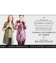 Fashion Event at Northern Reflections! Visit @northernreflections Thursday, September 22nd @ 1:00PM for a Fashion Event! Our in-store stylists will show you how to build & maximize your fall wardrobe. Stop by and enjoy the presentation, draws and a specia