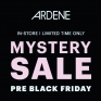 Pre Black Friday Mystery Sale!! Ask for your scratch card with a purchase of $40 or more @ardene! Mystery Sale on until Nov.21!