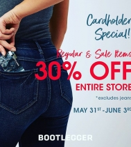 Cardholder Special!! 30% OFF ENTIRE STORE! May.31-Jun.3 @northgate_bootiecrew @bootleggerjeans 😍👖💙