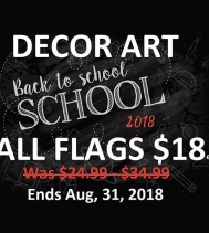 Shop Decor Art great selection of flags. On Now, ALL FLAGS $18ea.  #backtoschoolshopping