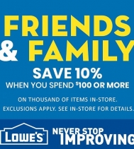 Lowe's is having a Friends and Family Event where you can save 10% off. When you spend $100 or more! Offer Ends August 15th. Visit Lowe's in Northgate Mall Today! #friendsandfamily #saving #yqr