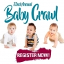 HURRY IN, ONLY A FEW DAYS LEFT TO REGISTER YOUR CRAWLING MACHINE FOR OUR 32ND ANNUAL BABY CRAWL ON SATURDAY, SEPTEMBER 22ND!  SPACE IS FILLING UP QUICK AND REGISTRATION IS CLOSING SOON!! VISIT CUSTOMER SERVICES IN NORTHGATE MALL TODAY!