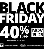 Visit Things Engraved for their Black Friday sale,