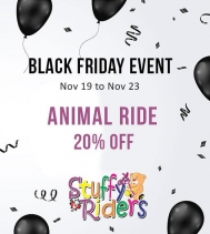 Black Friday Event!! 🐶🦌🐻 Stuffy Riders is having 20% Off Animal Ride, Nov 19 to Nov 23.