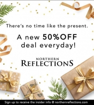 Everyday is like Christmas @northernreflections...Check out Today's Deal at 50% OFF in-store & online! Find unique gifts, festive home decor and head-to-toe outfits for every holiday event. Ask an associate in-store for details. #northernreflections #nort