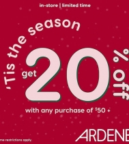 Limited Time Only! 20% Off with any purchase of 50% at Ardene! Some Restrictions Apply!  #ardenelove