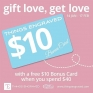 Gift Love, Get Love @Things Engraved - To celebrate Valentine's Day they are running a Gift Love, Get Love promotion. If you spend $40 or more (before tax) you'll receive a $10 Bonus Card that can be redeemed at any store location until March 31.  #Things