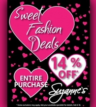 💕Sweet Fashion Deals💕 14% Off Entire Purchase Some exclusions may apply. See In-store for details.