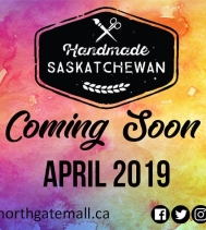 Coming this April 2019! 👏🎉 We are excited to announce the opening of Handmade Saskatchewan in Northgate Mall! #handmadesaskatchewan #supportlocal #yqr