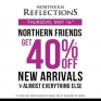 Today Only, #northernfriends  Reward Members enjoy 40% OFF New Arrivals & Almost Everything Else. In-store @northernreflections! Not a member? Sign up in-store and start earning rewards!! #northernreflections #exclusiveevent #happyshopping