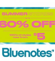 Visit Bluenotes for the summer stores sale. Up to 60% Off all new Arrivals. Select locations only. Select styles. Limited time offer. Sale may end without notice.