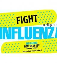 #fightinfluenza! Get your shots @northgateyqr Nov.10, 17-18 from 9am-7pm