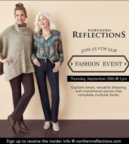 Visit Northern Reflection Thursday, September 20th at 1PM for a Fashion Event!! Our in-store stylists will help you explore smart, versatile dressing with transitional pieces that complete multiple looks. @northgateyqr #northernreflections #northern #nr