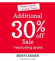 Limited Time! Additional 30% Off Sale at Bootlegger! See in-store for details. *excluding jeans  @northgate_bootiecrew