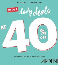 Limited Time Only! Deals of the Day at 40% Off at Ardene! HURRY IN! Some restrictions apply. #ardenelove