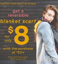 Limited Time Only - In Store Get a reversible blanket scarf for only $8 with a purchase of $50 exclusively at Ardene.  Hurry in while supplies last. Some restrictions apply. #ardenelove #northgatemall