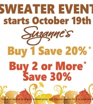 Visit Suzanne's Today for their Sweater Event! BUY 1 SAVE 20%, BUY 2 SAVE 30%