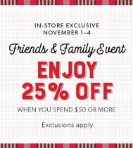 Shop Coles Friends & Family Event and Enjoy 25% OFF your purchase when you spend $50 or more! November 1st to 4th.  In-store only. Exclusions apply.