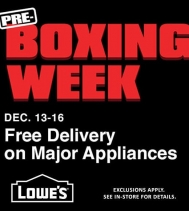 Lowe's Pre-Boxing Week sale has started! December 14 - 19 Exclusions apply, See in-store for details. #preboxingweek #lowescanada