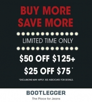 Limited Time Only At Bootlegger Buy More, SAVE MORE Exclusions may apply, see in-store for details.