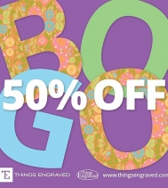 Buy a Gift, Get a 2nd at Gift 50% Off @thingsengraved. Visit Things Engraved for their BOGO Sale on the entire store until April 7th. Buy one gift, get one at 50% off (second gift must be of equal or lesser value). Plus personalize your gift for any occas