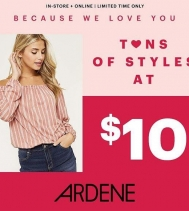 Ardene loves you! Be ready for Galentine's Day with tons of styles starting at $10. Some restrictions apply. #ardenelove